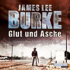Glut und Asche / Hackberry Holland Bd.2 (MP3-Download) - Burke, James Lee