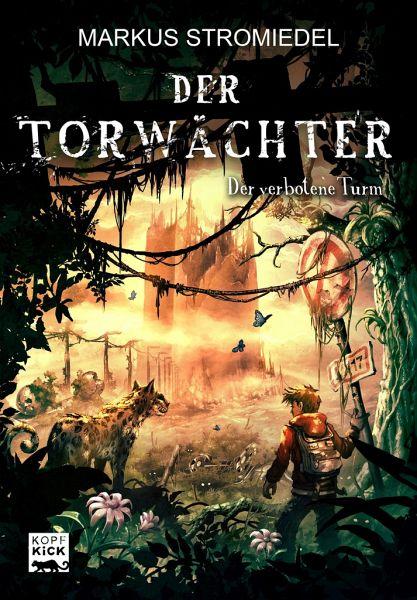 Buch-Reihe Der Torwächter von Markus Stromiedel