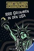 1000 Gefahren in den USA / 1000 Gefahren Bd.40