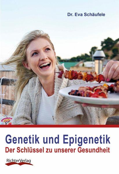 genetik und epigenetik von eva sch ufele als taschenbuch. Black Bedroom Furniture Sets. Home Design Ideas