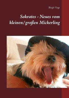 Sokrates - Neues vom kleinen/großen Mickerling (eBook, ePUB)