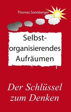 Selbstorganisierendes Aufräumen (eBook, ePUB)