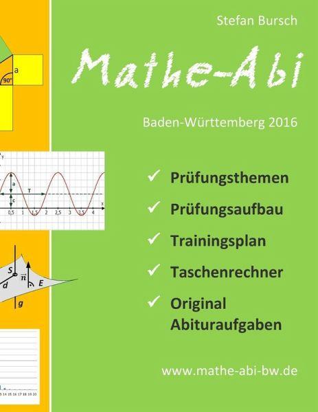 mathe abi baden w rttemberg 2016 ebook epub von stefan bursch. Black Bedroom Furniture Sets. Home Design Ideas