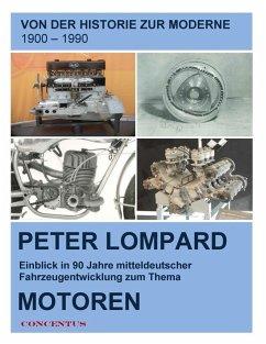 Von der Historie zur Moderne - Entwicklungen zum Thema Motoren (eBook, ePUB)