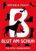 Blut am Schuh (eBook, ePUB)