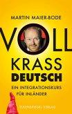 Voll krass deutsch (eBook, ePUB)