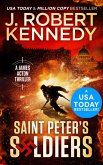Saint Peter's Soldiers (James Acton Thrillers, #14) (eBook, ePUB)