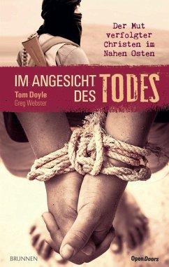 Im Angesicht des Todes (eBook, ePUB) - Doyle, Tom; Webster, Greg