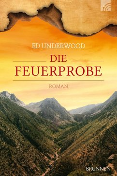 Die Feuerprobe (eBook, ePUB) - Underwood, Ed