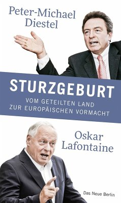 Sturzgeburt (eBook, ePUB) - Diestel, Peter-Michael; Lafontaine, Oskar