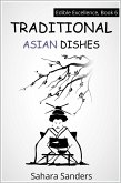 Traditional Asian Dishes (Edible Excellence, #6) (eBook, ePUB)