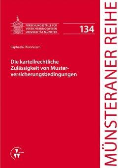 Die kartellrechtliche Zulässigkeit von Musterversicherungsbedingungen (eBook, PDF) - Thunnissen, Raphaela