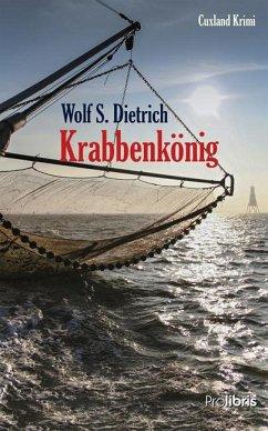 Krabbenkönig - Dietrich, Wolf S.