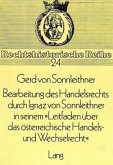 Bearbeitung des Handelsrechts durch Ignaz von Sonnleithner in seinem 'Leitfaden über das österreichische Handels- und Wechselrecht'