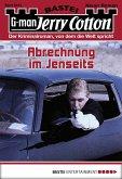 Abrechnung im Jenseits / Jerry Cotton Bd.3044 (eBook, ePUB)