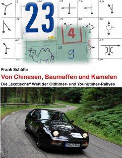 Von Chinesen, Baumaffen und Kamelen (eBook, ePUB)