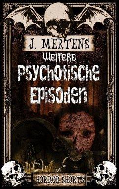 Weiterepsychotische Episoden (eBook, ePUB)
