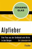 Alpfieber (eBook, ePUB)