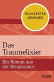 Das Traumelixier (eBook, ePUB)