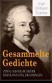 Gesammelte Gedichte: Oden, Geistliche Lieder und Kantaten, Dichtungen (eBook, ePUB)