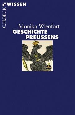 Geschichte Preußens (eBook, ePUB) - Wienfort, Monika