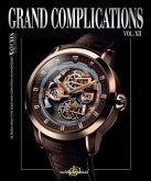 Grand Complications Vol. XII