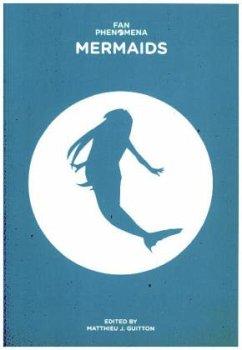 Fan Phenomena: Mermaids - Guitton, Matthieu