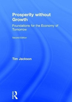 Prosperity Without Growth: Foundations for the Economy of Tomorrow - Jackson, Tim
