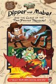 Gravity Falls: Dipper and Mabel and the Curse of the Time Pirates' Treasure!