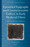 Entombed Epigraphy and Commemorative Culture in Early Medieval China: A Brief History of Early