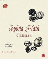 Cizimler - Plath, Sylvia