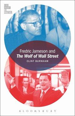 Fredric Jameson and the Wolf of Wall Street - Burnham, Clint