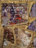 The Prague of Charles IV, 1316 - 1378