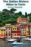 The Italian Riviera Milan to Turin