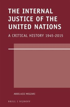 The Internal Justice of the United Nations: A Critical History 1945-2015 - Megzari, Abdelaziz