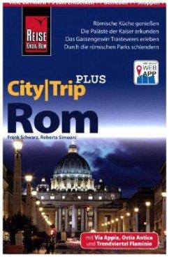 Reise Know-How Reiseführer Rom (CityTrip PLUS) - Simeoni, Roberta; Schwarz, Frank