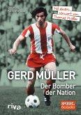 Gerd Müller - Der Bomber der Nation (eBook, ePUB)