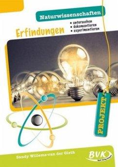 PROJEKT: Naturwissenschaften - Erfindungen - Willems-van der Gieth, Sandy