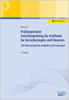 Prüfungstrainer Zwischenprüfung für Kaufleute für Versicherungen und Finanzen - Nareuisch, Andreas