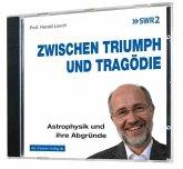 Zwischen Triumph und Tragödie, 1 Audio-CD