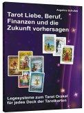 Tarot Liebe, Beruf, Finanzen und die Zukunft vorhersagen