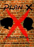 Plan X (eBook, ePUB)