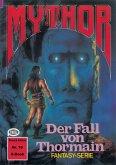 Mythor 16: Der Fall von Thormain (eBook, ePUB)