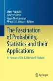 The Fascination of Probability, Statistics and their Applications