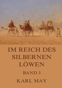 Im Reich des silbernen Löwen, Band 3 - May, Karl