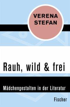 Rauh, wild & frei - Stefan, Verena