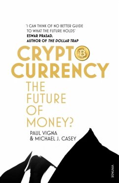 Cryptocurrency - Vigna, Paul; Casey, Michael J.