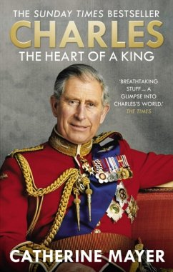 Charles: The Heart of a King - Mayer, Catherine
