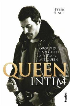 Queen intim (eBook, ePUB) - Hince, Peter