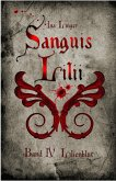 Sanguis Lilii - Band 4 (eBook, ePUB)